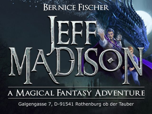 JEFF MADISON – A Magical Fantasy Adventure